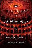 Cover art for A HISTORY OF OPERA