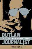 OUTLAW JOURNALIST by William McKeen
