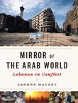 A MIRROR OF THE ARAB WORLD