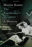 THE PAWNBROKER'S DAUGHTER by Maxine Kumin
