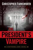 Cover art for THE PRESIDENT'S VAMPIRE