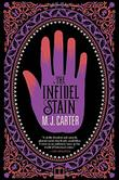 THE INFIDEL STAIN