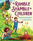 THE RAMBLE SHAMBLE CHILDREN