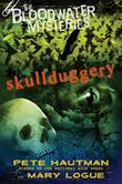 SKULLDUGGERY by Pete Hautman