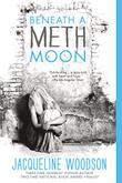 Cover art for BENEATH A METH MOON