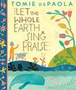 Cover art for LET THE WHOLE EARTH SING PRAISE