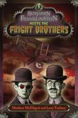 Cover art for BENJAMIN FRANKLINSTEIN MEETS THE FRIGHT BROTHERS