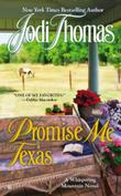 PROMISE ME TEXAS by Jodi Thomas