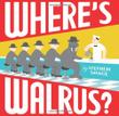 Cover art for WHERE'S WALRUS?