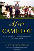 AFTER CAMELOT by J. Randy Taraborrelli