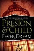 FEVER DREAM by Douglas Preston