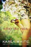 AFTER THE RAIN by Karen White