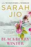 BLACKBERRY WINTER by Sarah Jio