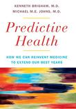 PREDICTIVE HEALTH by Kenneth Brigham
