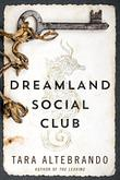Cover art for DREAMLAND SOCIAL CLUB