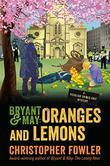 BRYANT & MAY: Oranges and Lemons