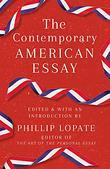 THE CONTEMPORARY AMERICAN ESSAY