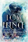 THE LOST PRINCE by Selden Edwards