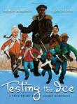 TESTING THE ICE by Sharon Robinson