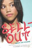 SELLOUT by Ebony Joy Wilkins