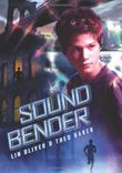 SOUND BENDER by Lin Oliver