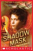 THE SHADOW MASK by Lin Oliver
