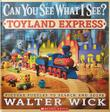 Cover art for CAN YOU SEE WHAT I SEE?  TOYLAND EXPRESS