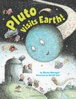 PLUTO VISITS EARTH by Steve Metzger