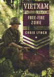 FREE-FIRE ZONE by Chris Lynch