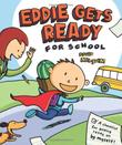 Cover art for EDDIE GETS READY FOR SCHOOL