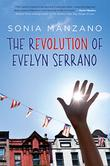 Cover art for THE REVOLUTION OF EVELYN SERRANO