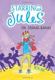 STARRING JULES (IN DRAMA-RAMA) by Beth Ain