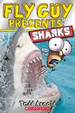 FLY GUY PRESENTS: SHARKS by Tedd Arnold