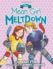 THE MEAN GIRL MELTDOWN