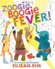 ZOOGIE BOOGIE FEVER!  by Sujean Rim