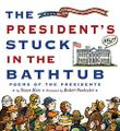 Cover art for THE PRESIDENT'S STUCK IN THE BATHTUB
