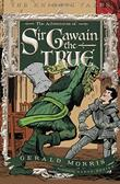 Cover art for THE ADVENTURES OF SIR GAWAIN THE TRUE