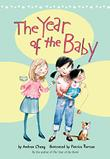 THE YEAR OF THE BABY by Andrea Cheng