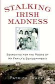 STALKING IRISH MADNESS by Patrick Tracey