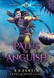 PATHS OF ANGUISH by Brett Vonsik