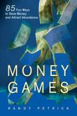 MONEY GAMES by Randy Petrick