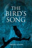 THE BIRD'S SONG by Timothy M. Burke