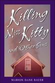 KILLING MISS KITTY AND OTHER SINS by Marion Dane Bauer