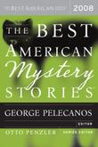 THE BEST AMERICAN MYSTERY STORIES 2008 by George Pelecanos