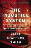 Cover art for THE INJUSTICE SYSTEM