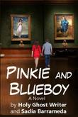 PINKIE AND BLUEBOY