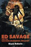 Ed Savage And The Savage Murders Trilogy