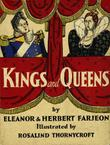 KINGS AND QUEENS by Eleanor Farjeon