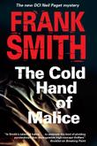 THE COLD HAND OF MALICE by Frank Smith