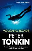 VOLCANO ROADS by Peter Tonkin